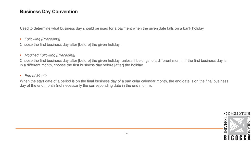 Business Day Convention Used to determine what ...