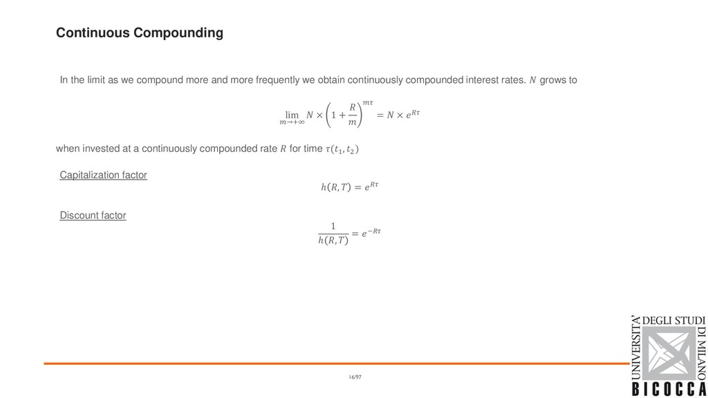 Continuous Compounding In the limit as we compo...