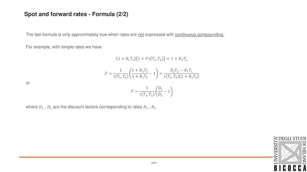 Spot and forward rates - Formula (2/2) The last...