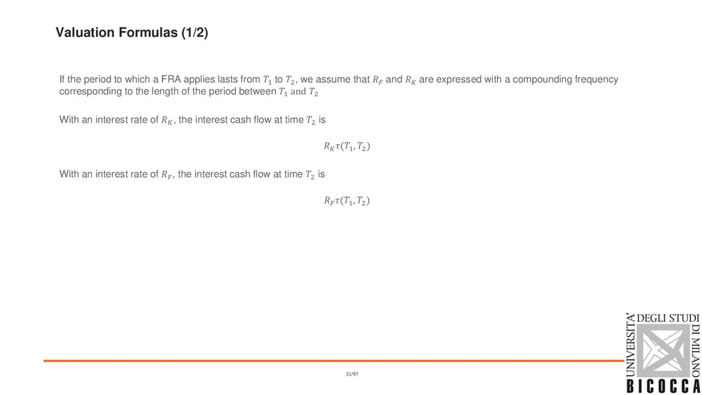 Valuation Formulas (1/2) If the period to which...