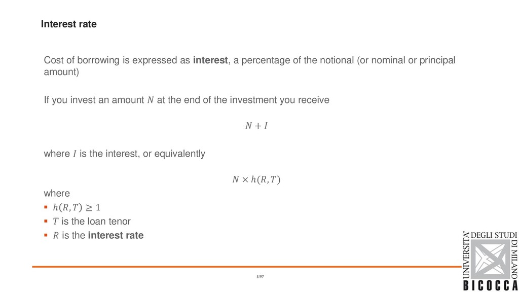 Interest rate Cost of borrowing is expressed as...