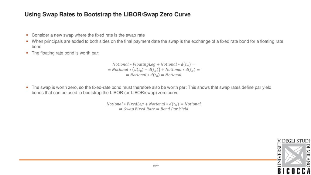Using Swap Rates to Bootstrap the LIBOR/Swap Ze...