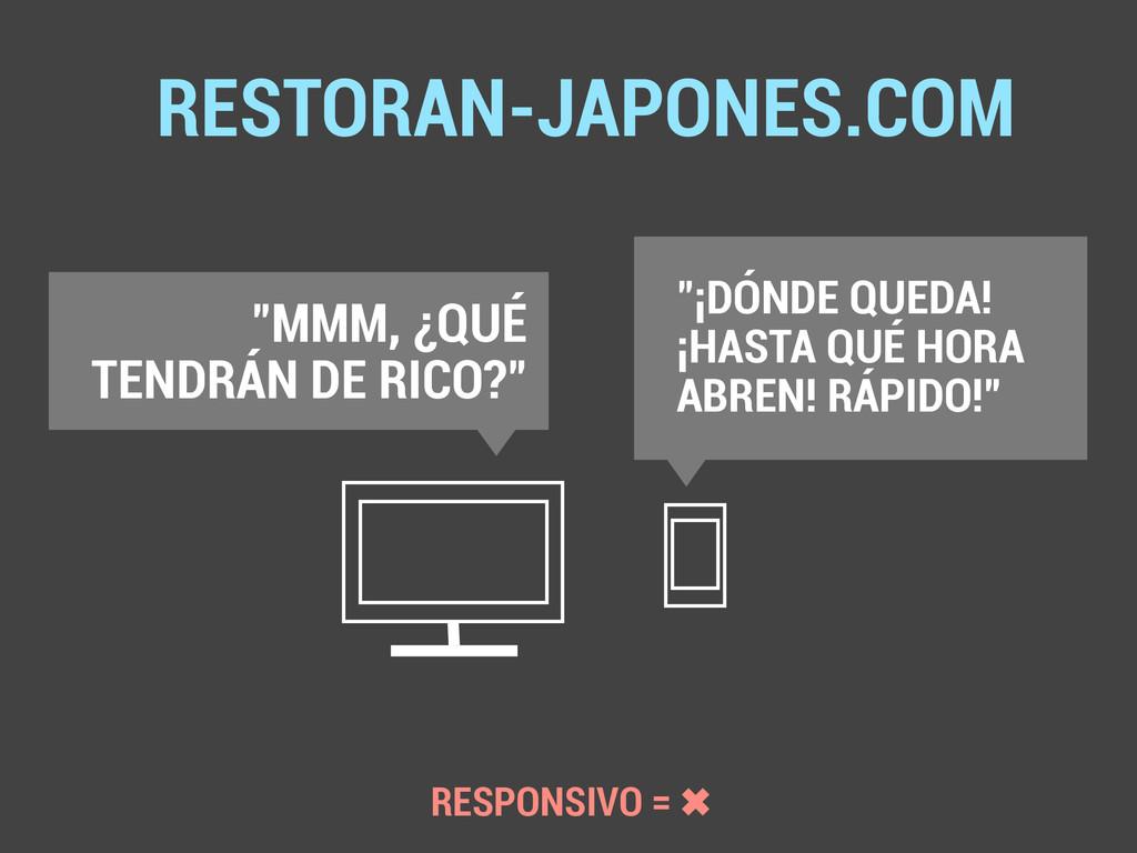 "RESTORAN-JAPONES.COM ""MMM, ¿QUÉ TENDRÁN DE RICO..."