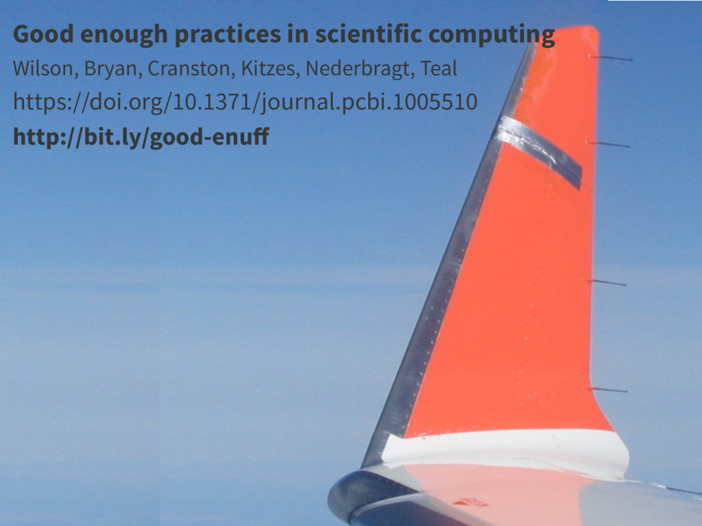Good enough practices in scientific computing W...