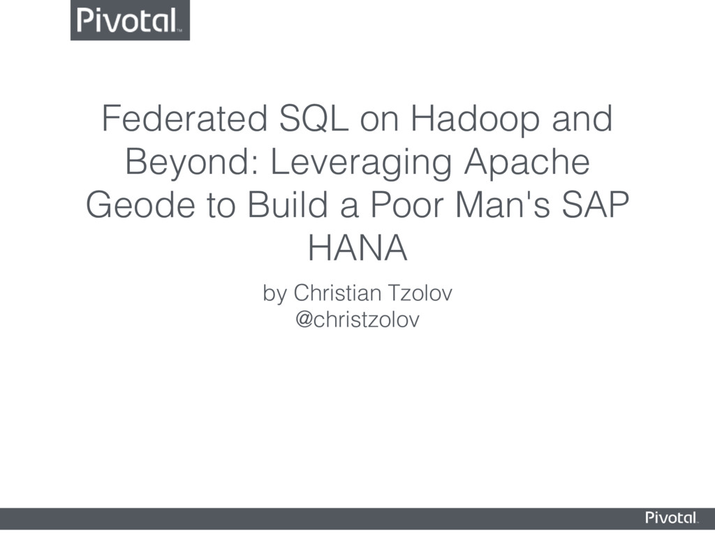 Federated SQL on Hadoop and Beyond: Leveraging ...