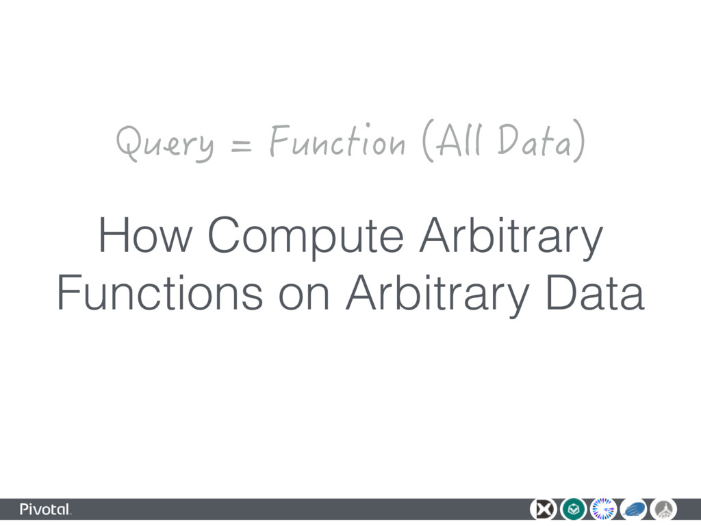 How Compute Arbitrary Functions on Arbitrary Da...