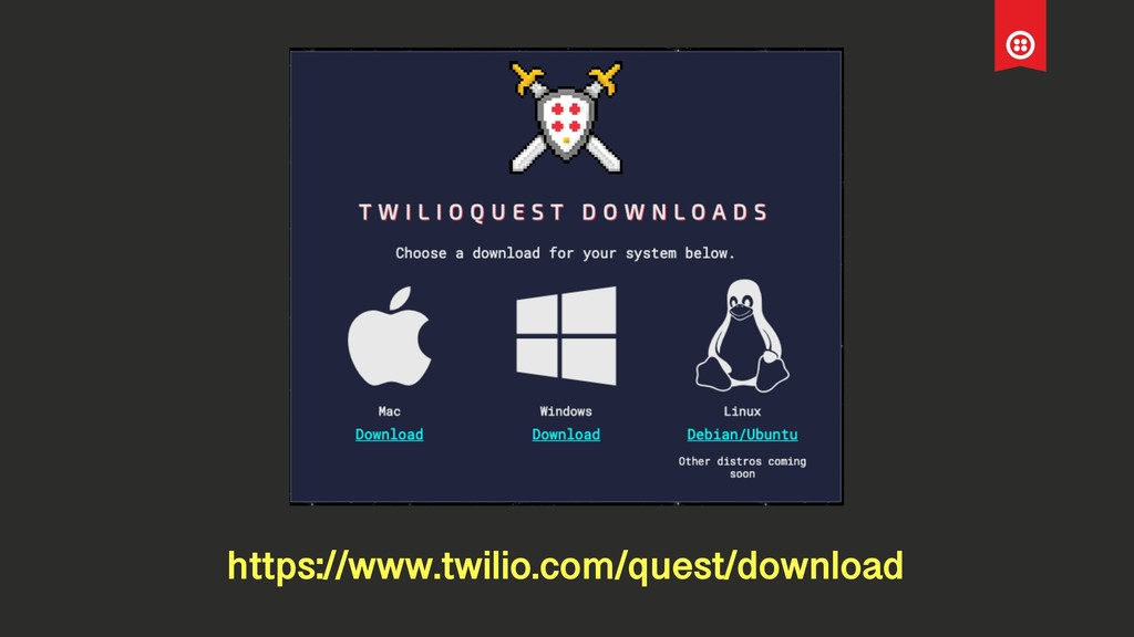 https://www.twilio.com/quest/download