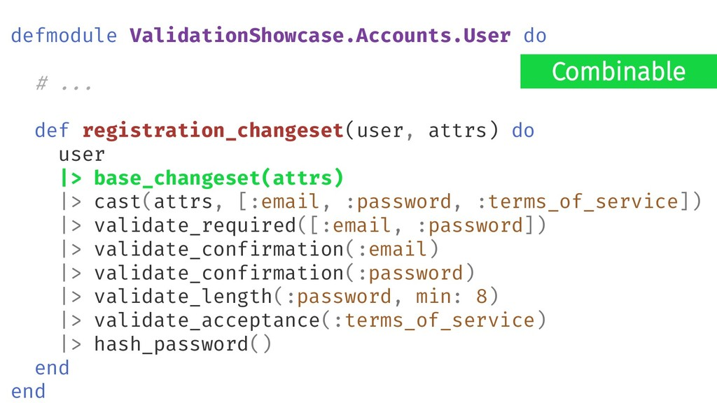 Combinable defmodule ValidationShowcase.Account...