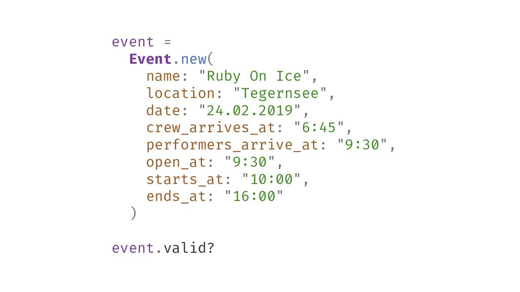 "event = Event.new( name: ""Ruby On Ice"", locatio..."