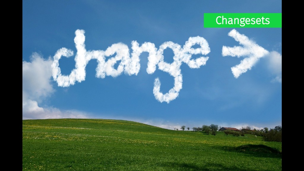 Changesets