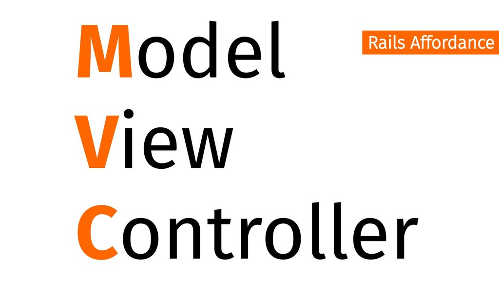 Model View Controller Rails Affordance
