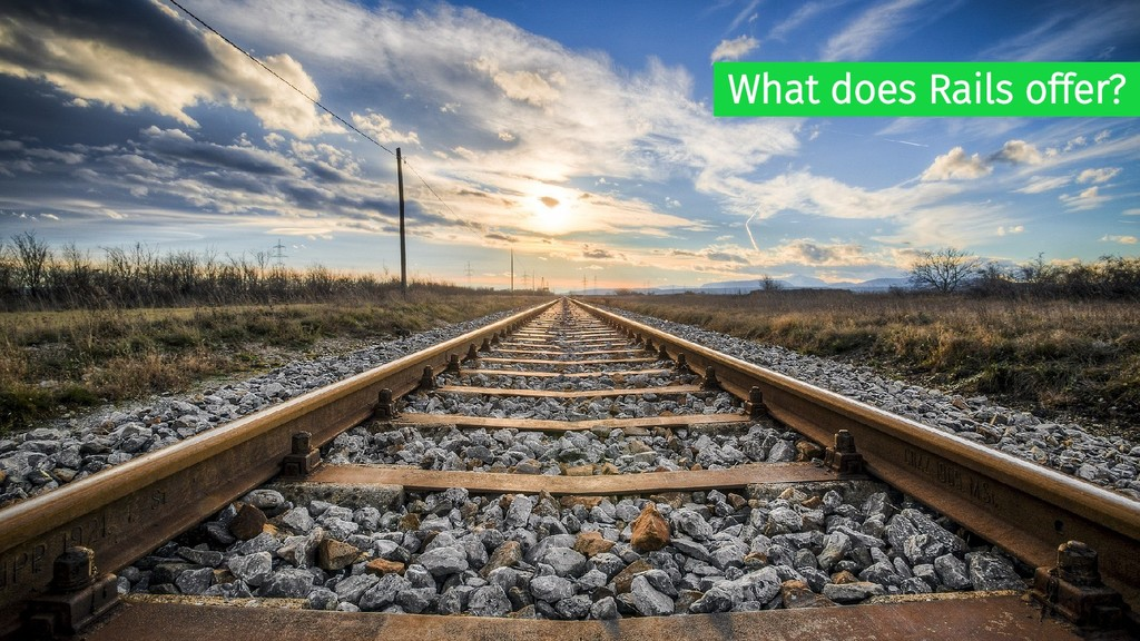 What does Rails offer?