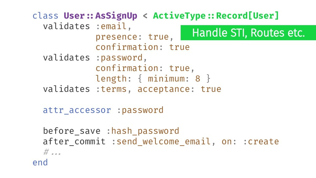 Handle STI, Routes etc. class User#:AsSignUp < ...