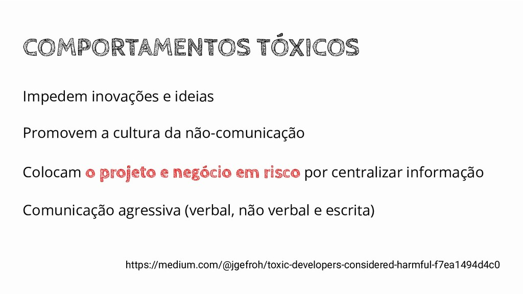 COMPORTAMENTOS TÓXICOS https://medium.com/@jgef...