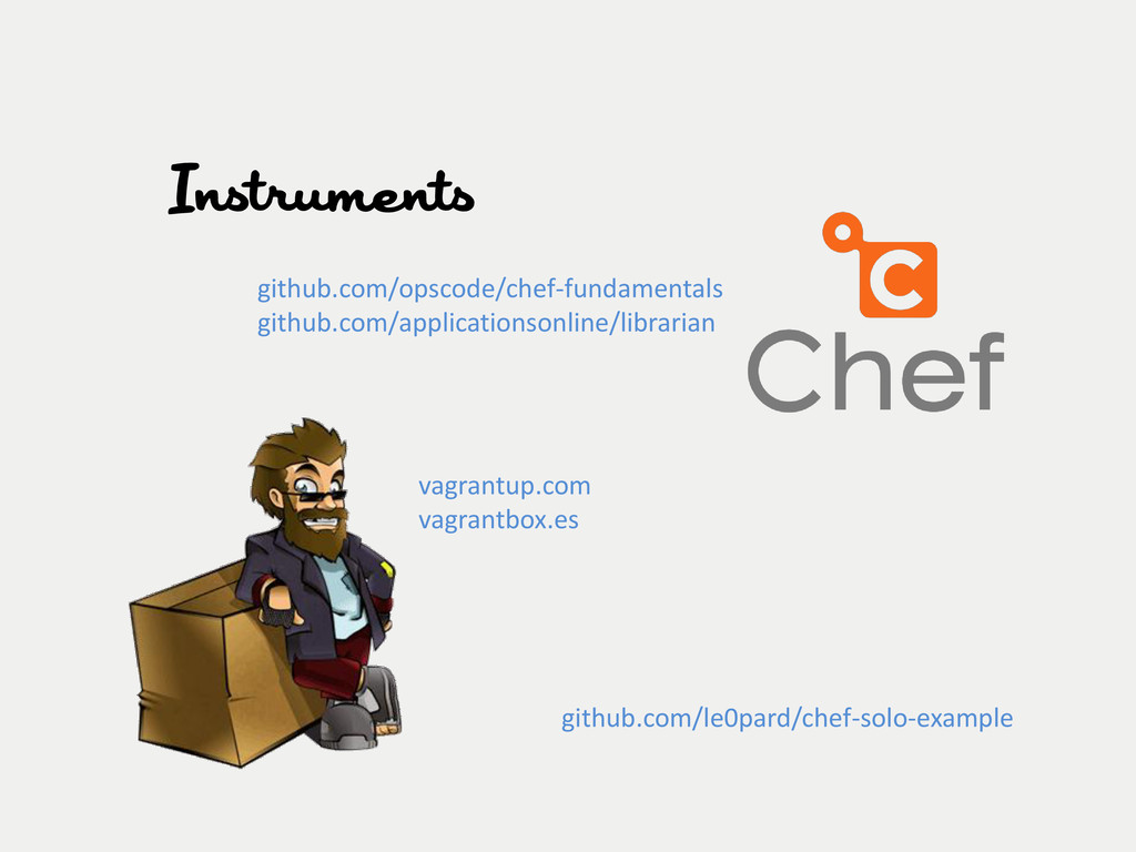 Instruments vagrantup.com vagrantbox.es github....