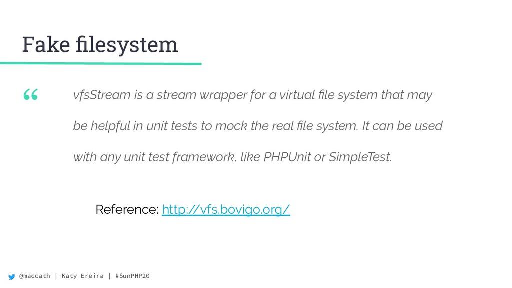 "@maccath | Katy Ereira | #SunPHP20 "" vfsStream ..."
