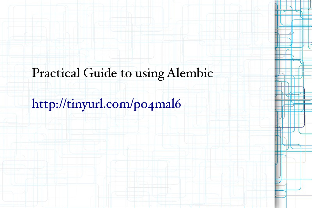 Practical Guide to using Alembic http://tinyurl...