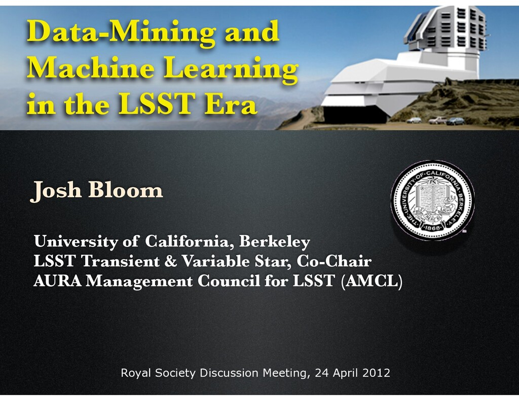 Royal Society Discussion Meeting, 24 April 2012...
