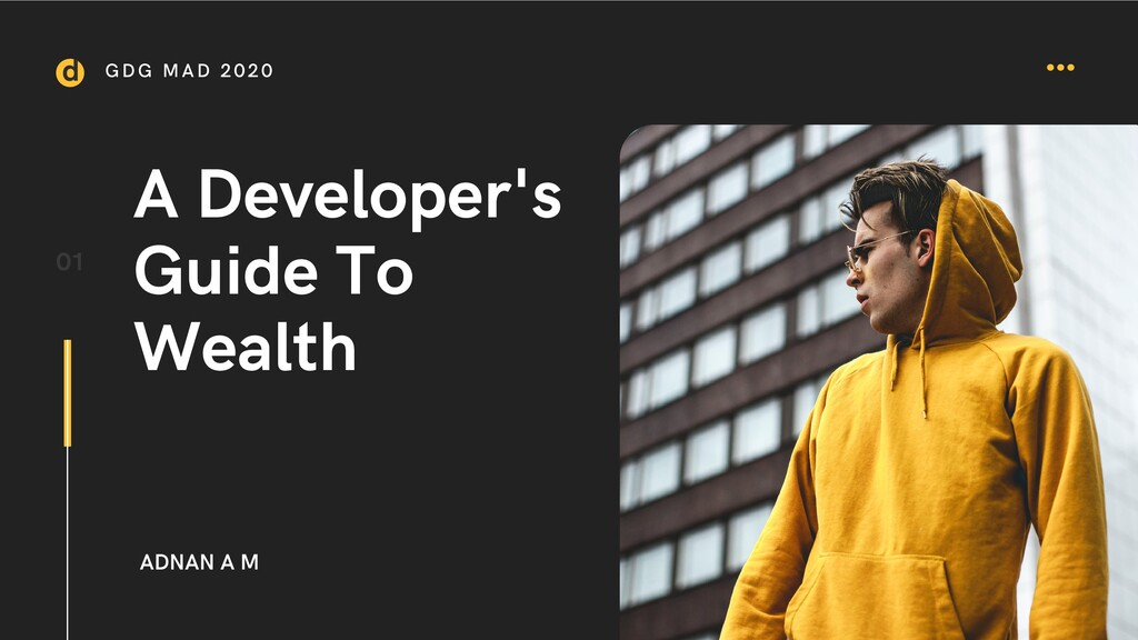 A Developer's Guide To Wealth 01 ADNAN A M GDG ...