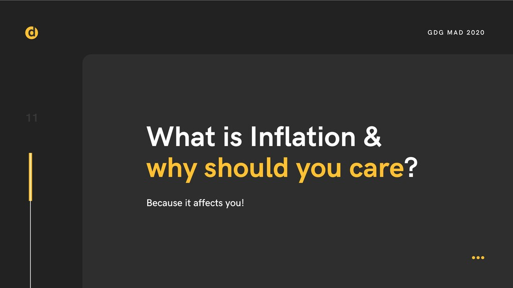 11 GDG MAD 2020 What is Inflation & why should ...