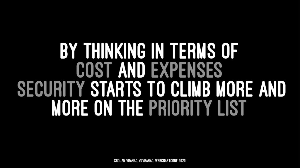 BY THINKING IN TERMS OF COST AND EXPENSES SECUR...