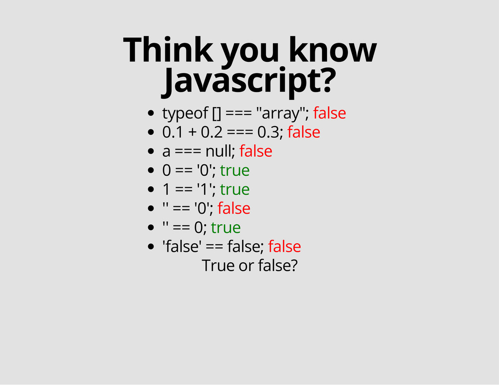 "Think you know Javascript? typeof [] === ""array..."