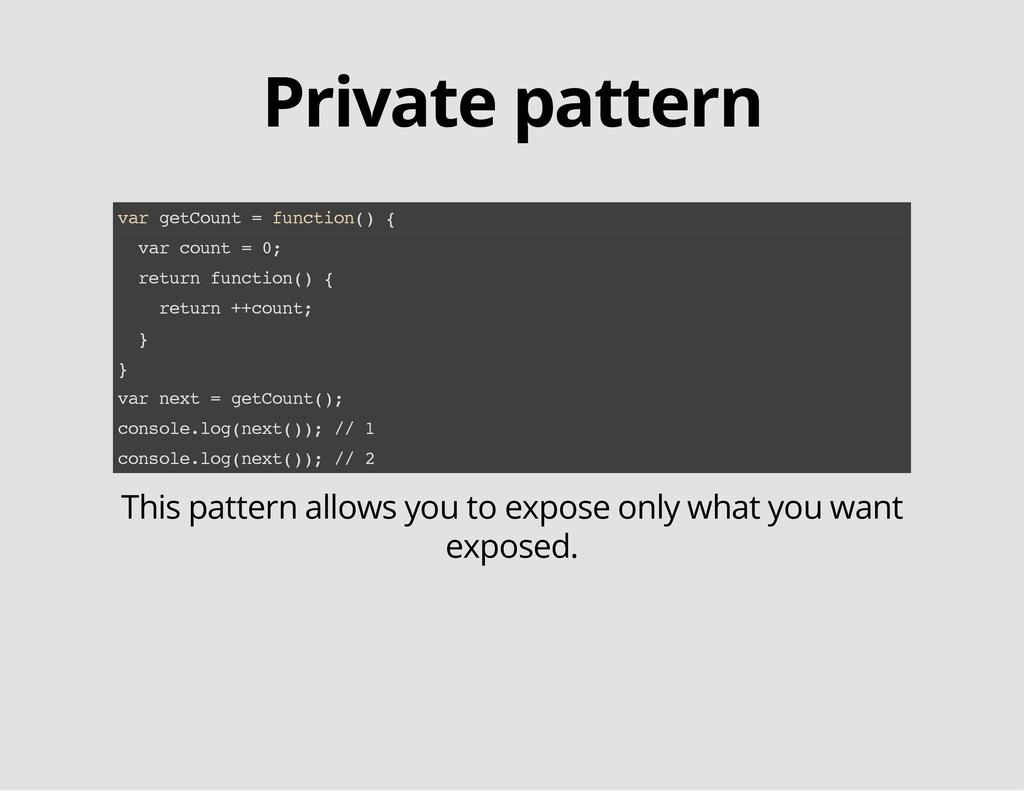 Private pattern v a r g e t C o u n t = f u n c...