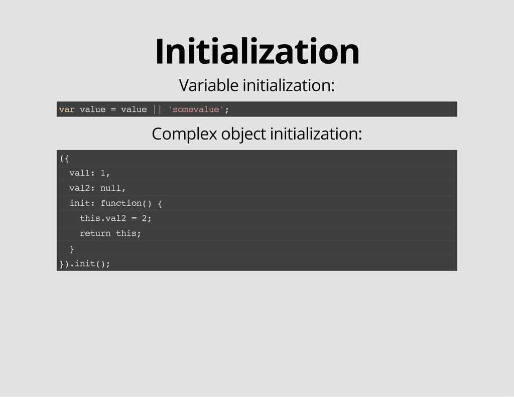 Initialization Variable initialization: v a r v...