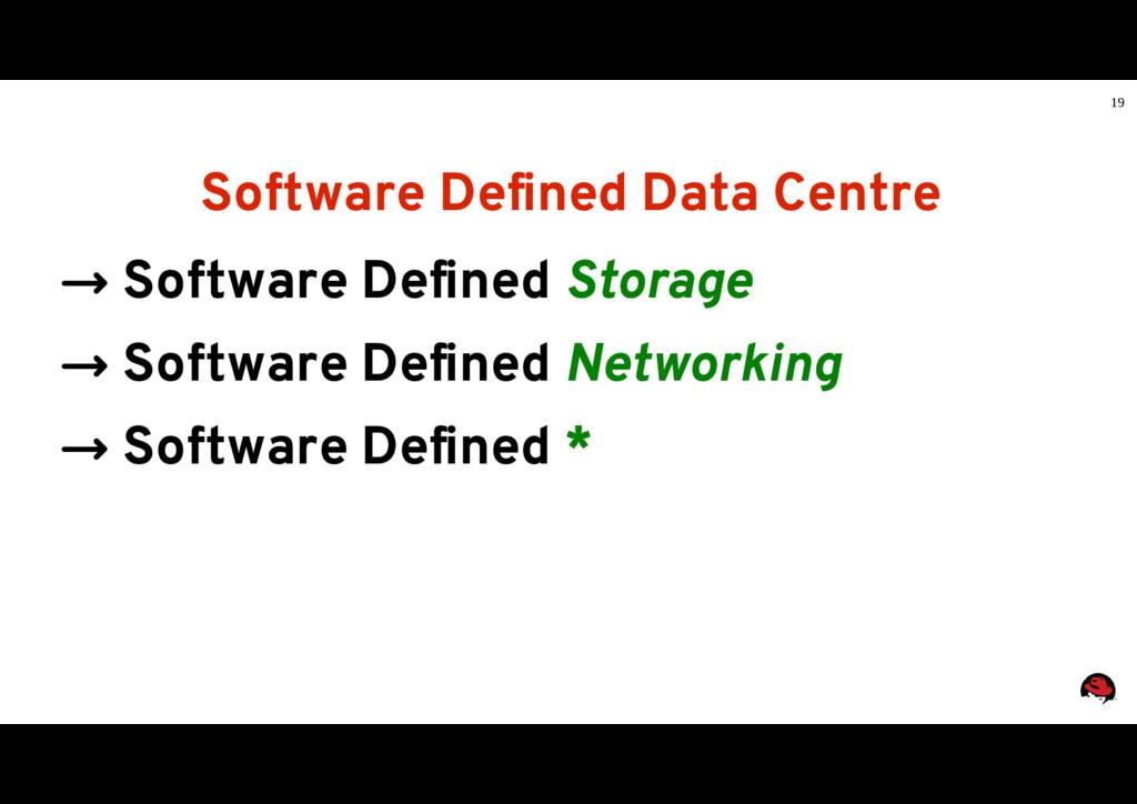 19 Software Defined Data Centre → Software Defi...