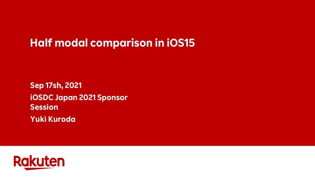Half modal comparison in iOS15 Sep 17sh, 2021 i...