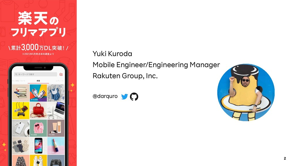2 Yuki Kuroda Mobile Engineer/Engineering Manag...