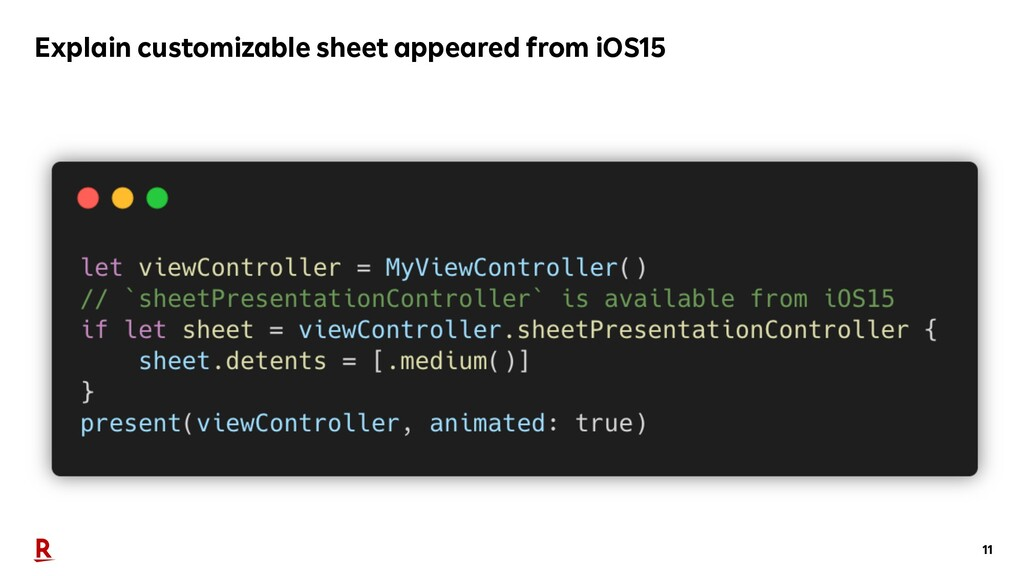11 Explain customizable sheet appeared from iOS...