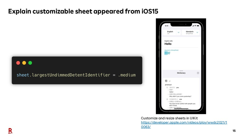 15 Explain customizable sheet appeared from iOS...