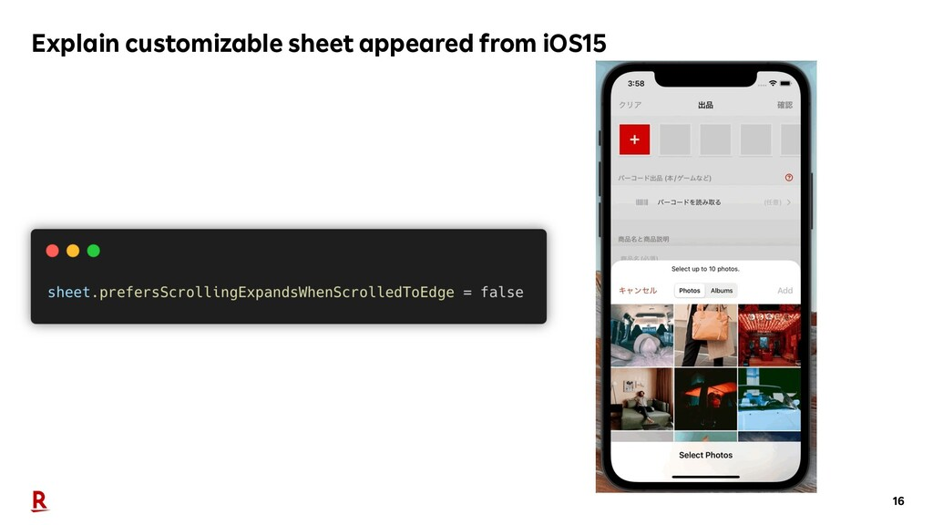 16 Explain customizable sheet appeared from iOS...