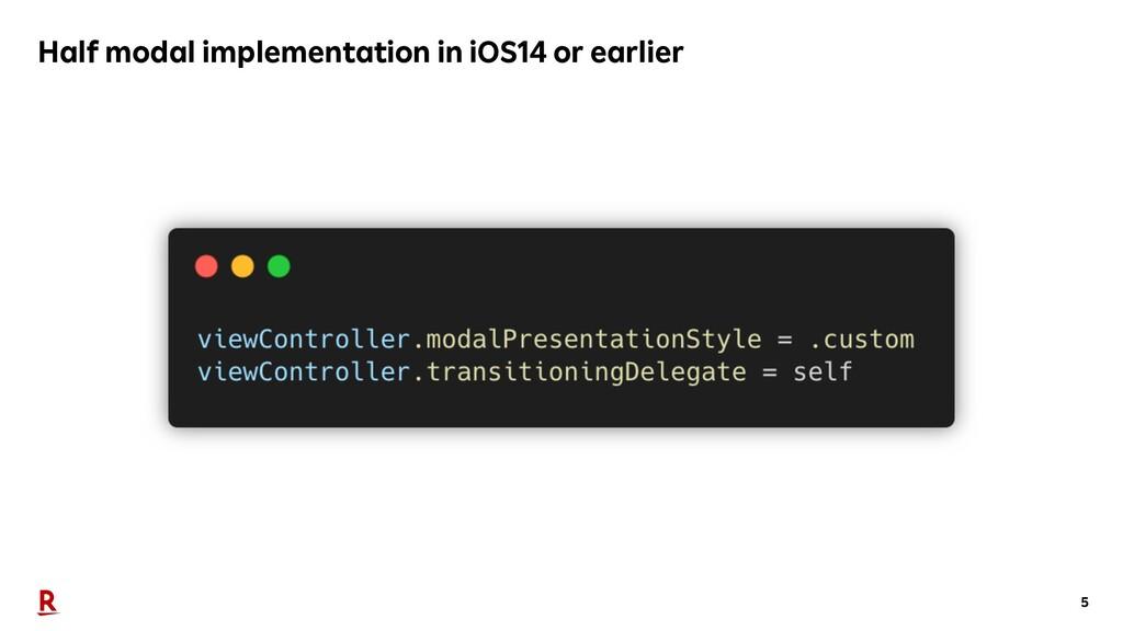 5 Half modal implementation in iOS14 or earlier