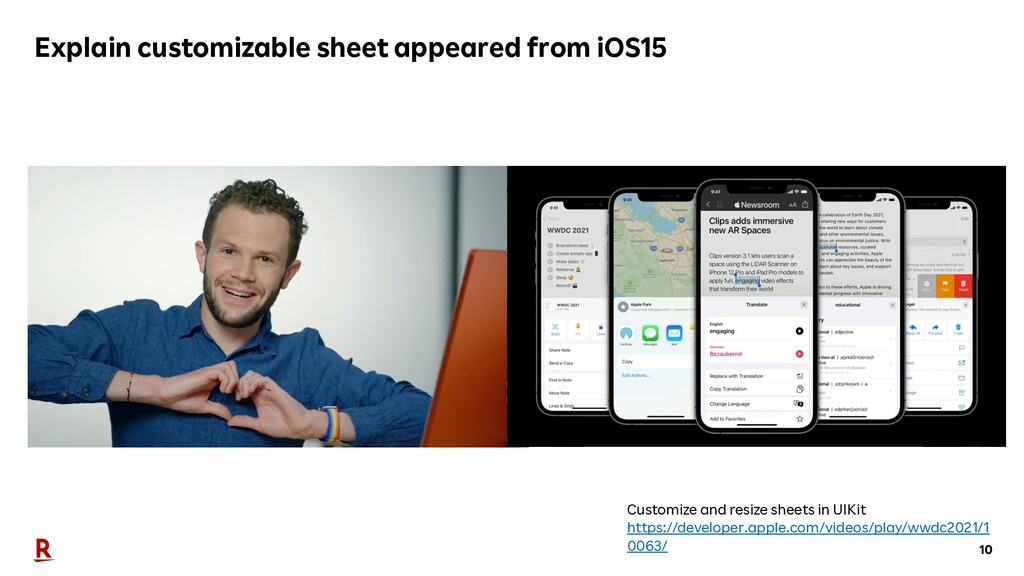 10 Explain customizable sheet appeared from iOS...