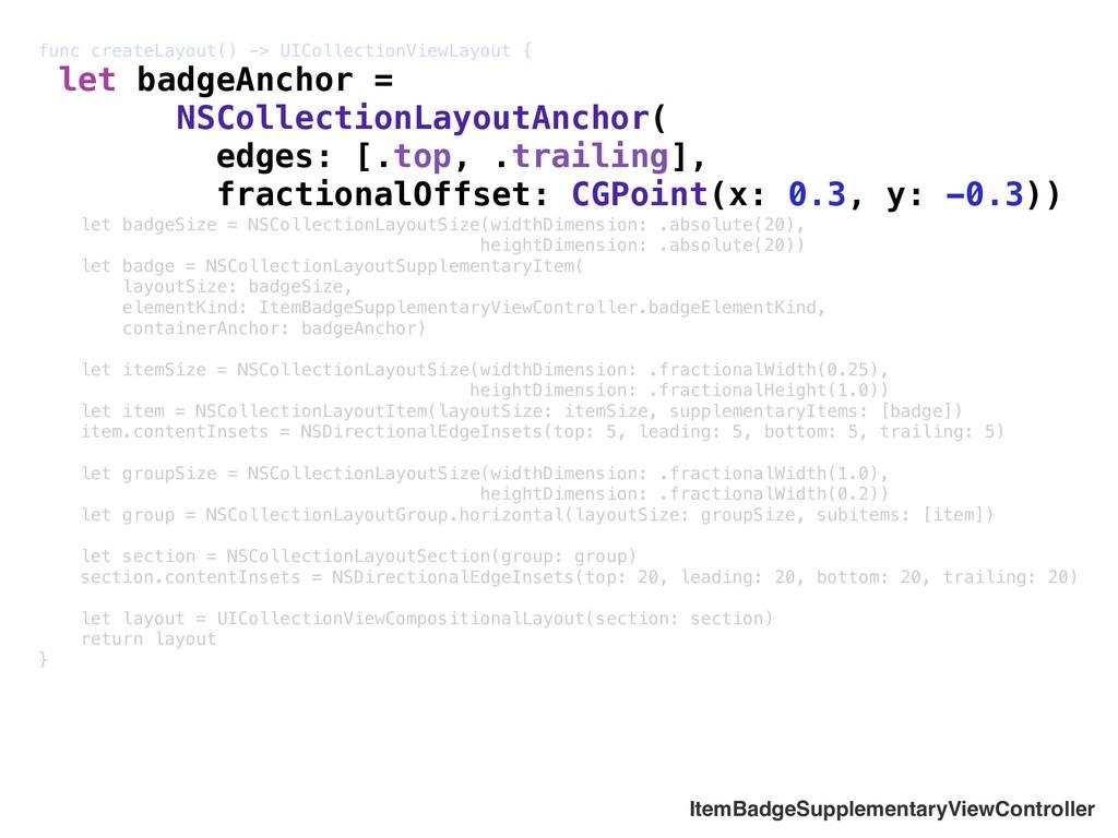 func createLayout() -> UICollectionViewLayout {...