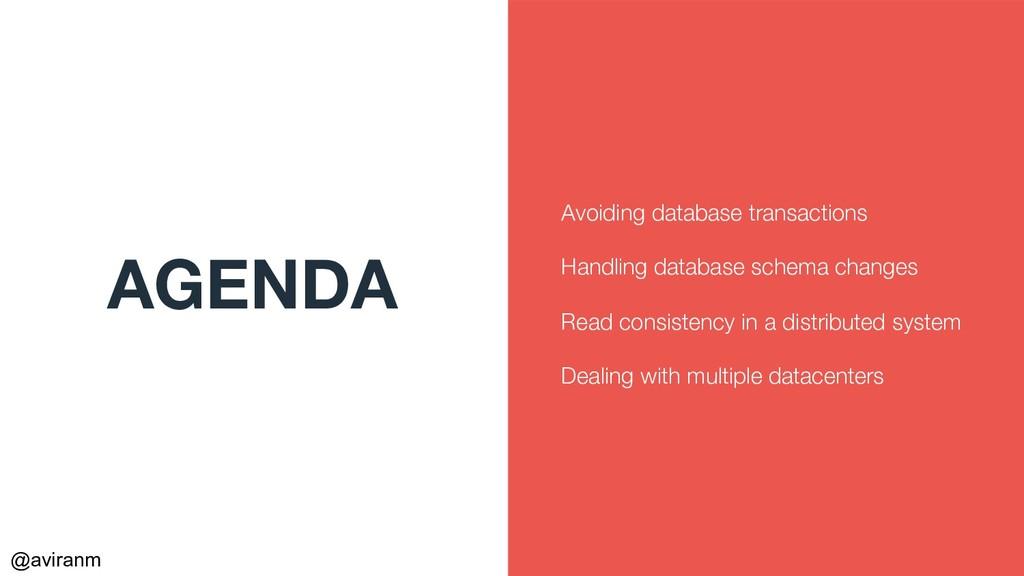 @aviranm AGENDA Avoiding database transactions ...