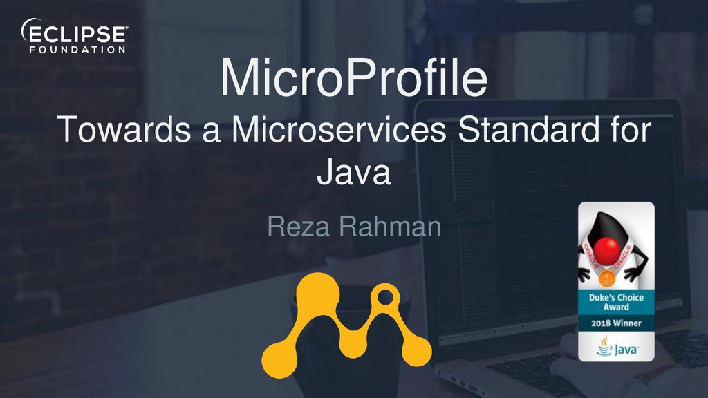 MicroProfile Towards a Microservices Standard f...