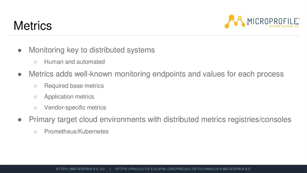 Metrics ● Monitoring key to distributed systems...