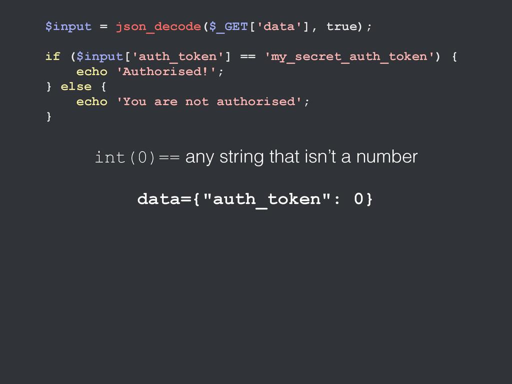 $input = json_decode($_GET['data'], true); if (...