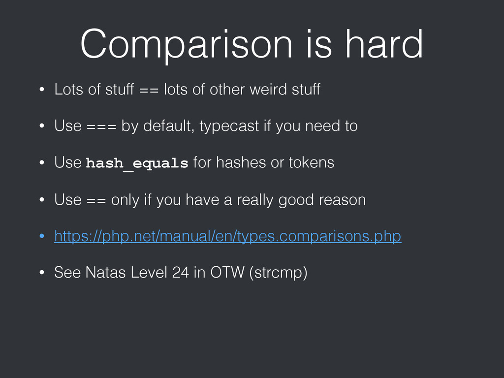 Comparison is hard • Lots of stuff == lots of o...