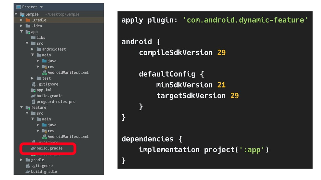 apply plugin: 'com.android.dynamic-feature' and...