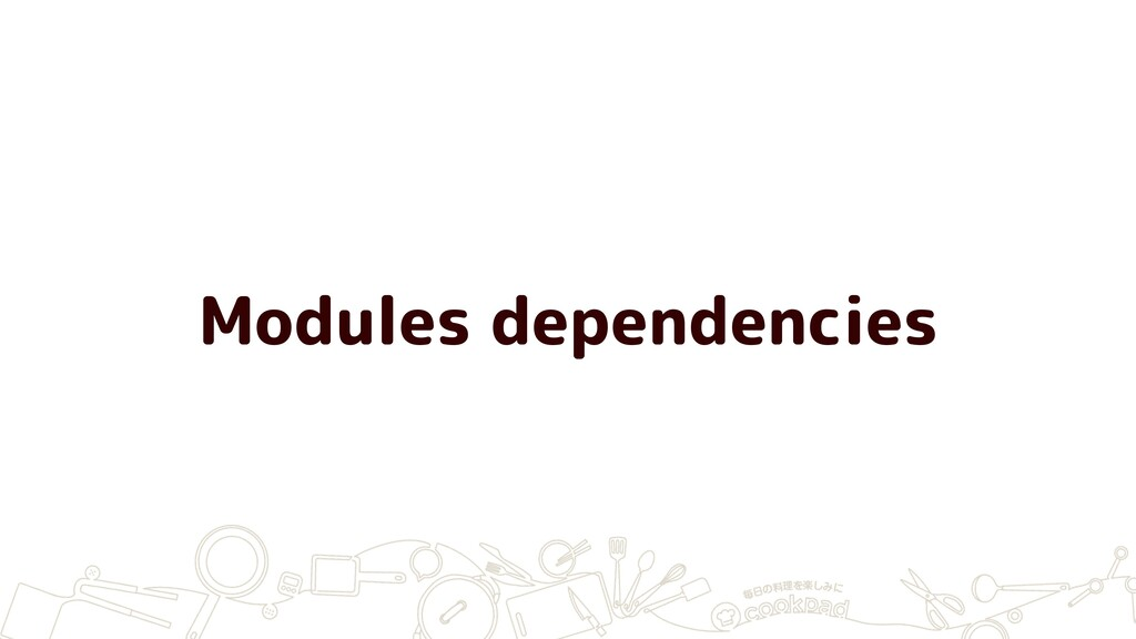 Modules dependencies