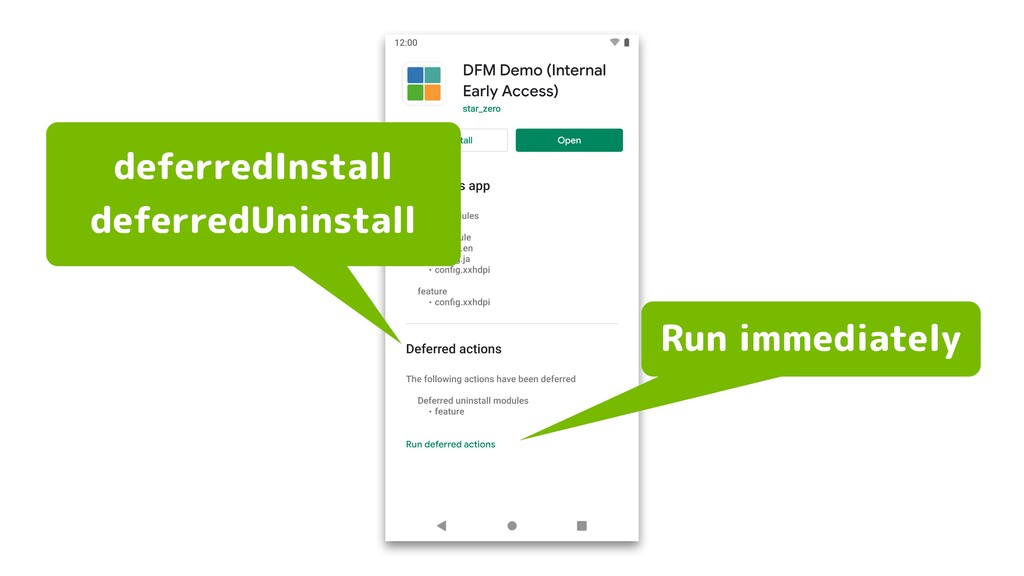 deferredInstall deferredUninstall Run immediate...