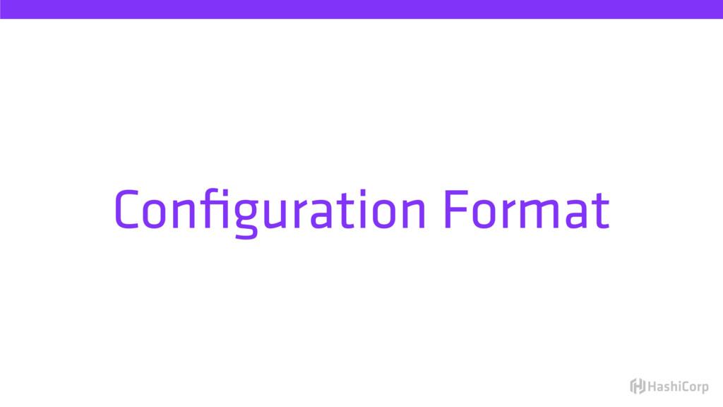 Configuration Format
