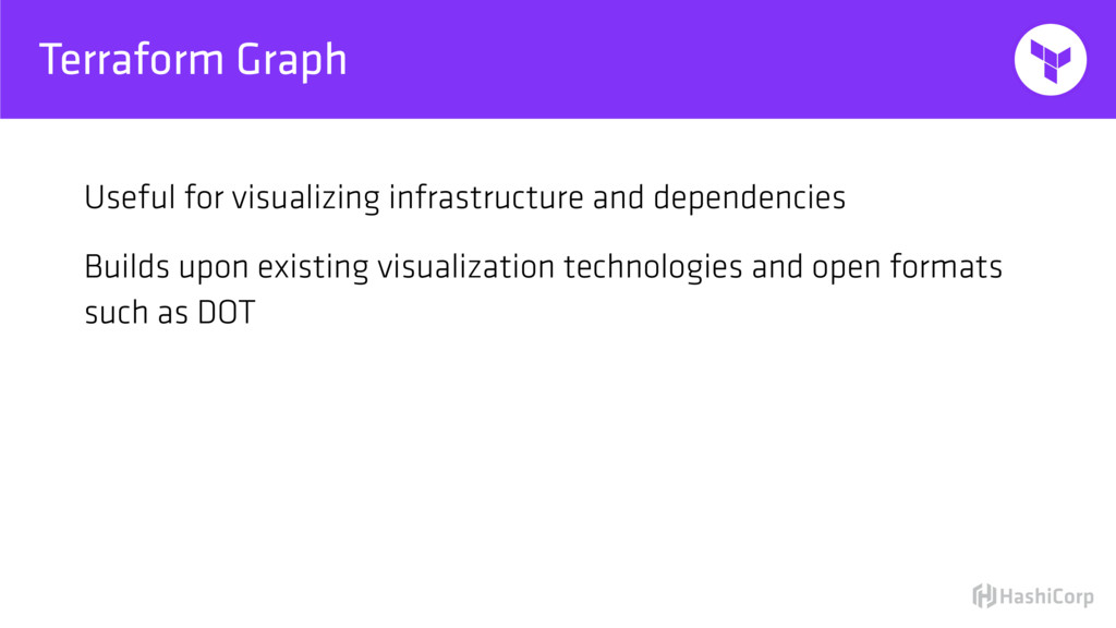 Terraform Graph Useful for visualizing infrastr...