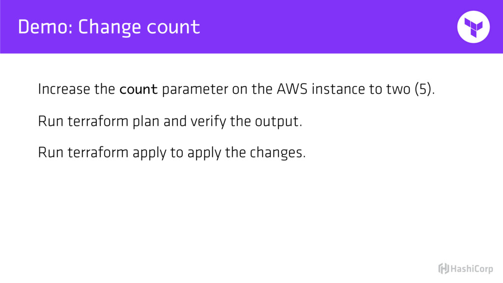 Demo: Change count Increase the count parameter...
