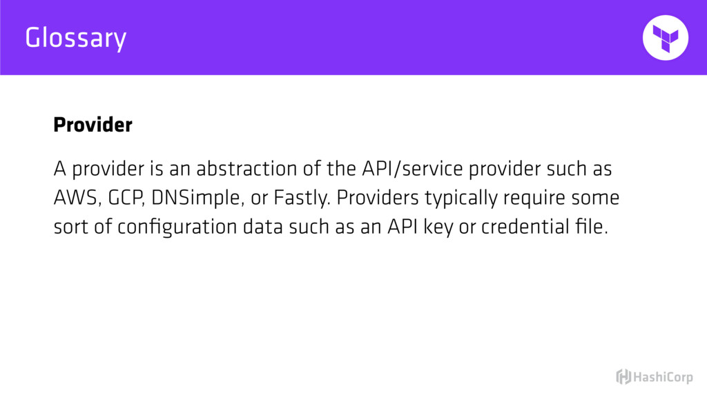 Glossary Provider A provider is an abstraction ...