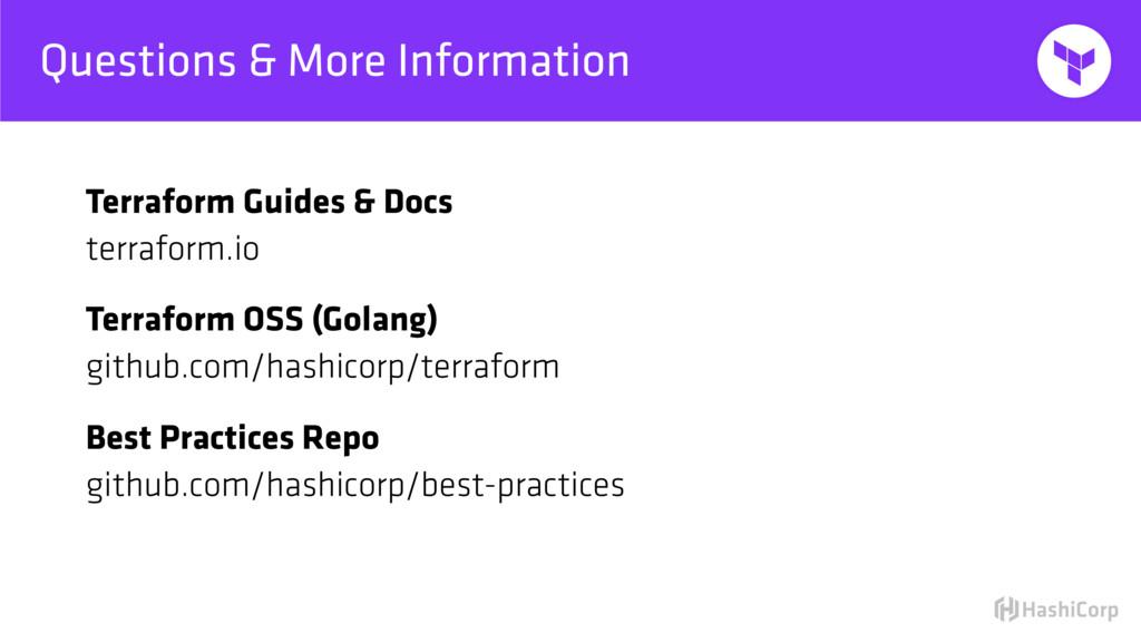 Questions & More Information Terraform Guides &...